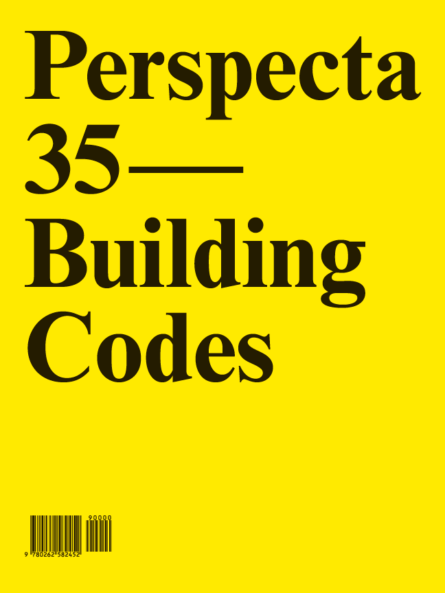 Perspecta 35: Building Codes