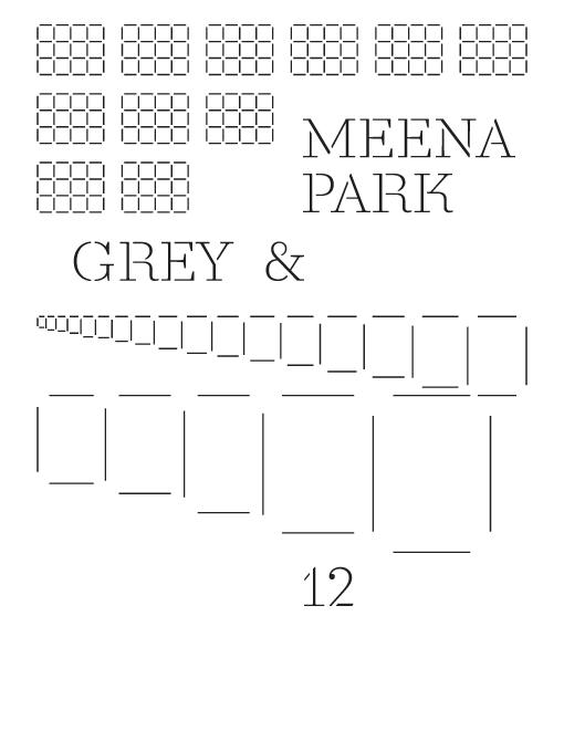 MeeNa Park: Grey and 12