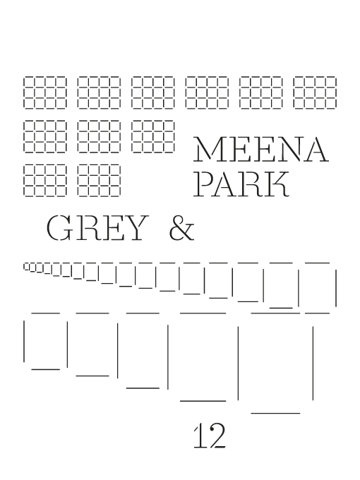 MeeNa Park: Grey and 12